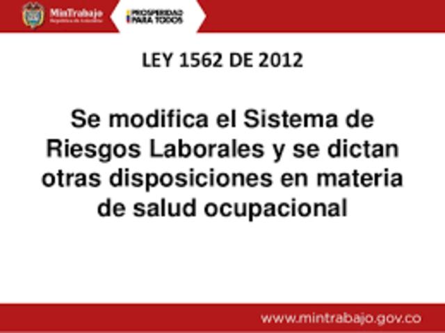MODIFICACIÓN DEL SISTEMA DE RIESGOS LABORALES EN COLOMBIA