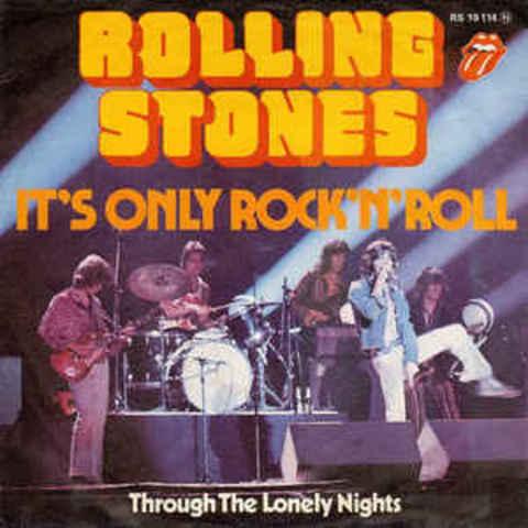 Rolling Stones – It's Only Rock n' Roll
