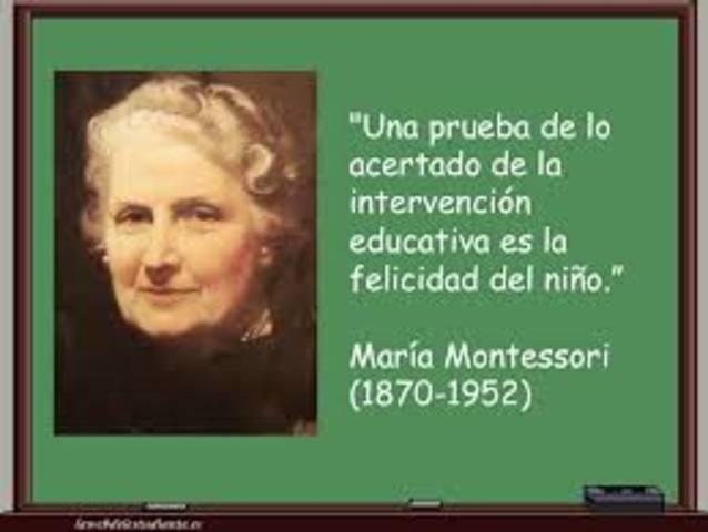 María Montessori (1870 – 1952)