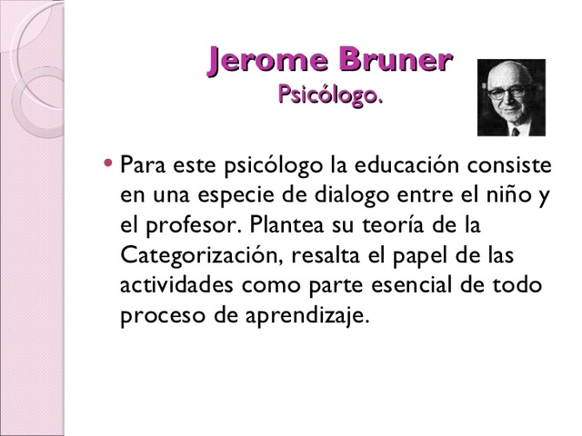 Jerome Bruner (1915 – 2016)