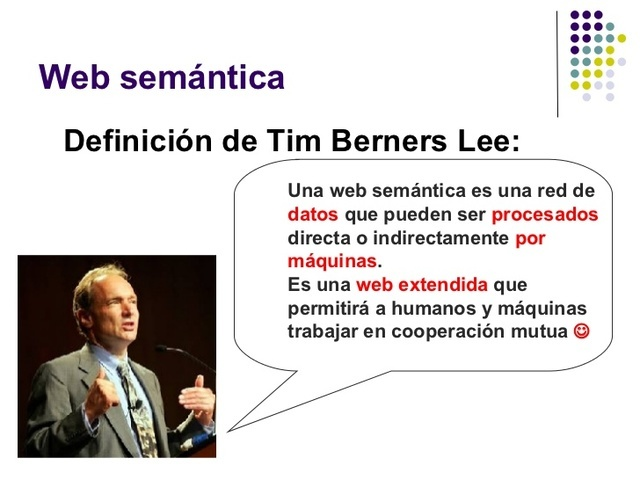 Tim Berners Lee. Creador de la web semántica