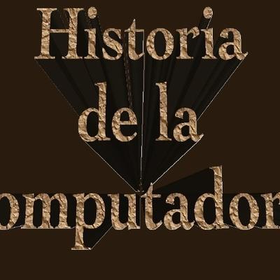 Historia de la Computacion timeline