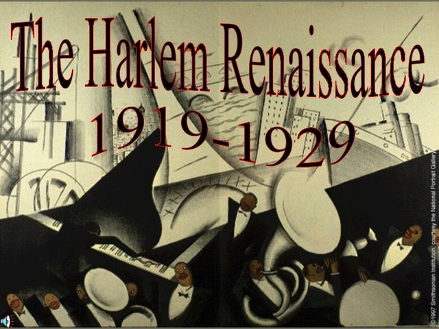 Module 5: The Harlem Renaissance Writers and Actors