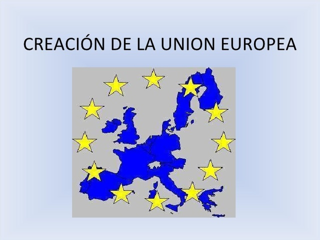 nace la Unión Europea