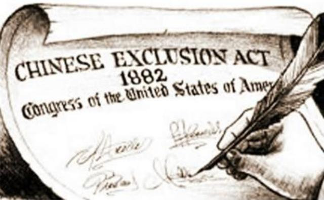 •	Chinese Exclusion Act