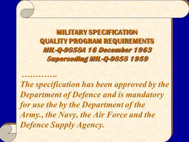 Programa de Calidad MIL-Q-9858 después conocido como MIL-Q-9858A