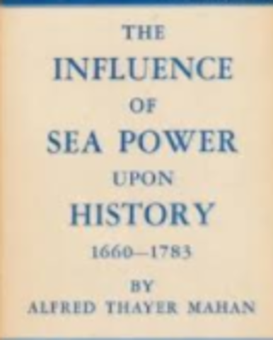 Influence of Sea Power Upon History (1890)