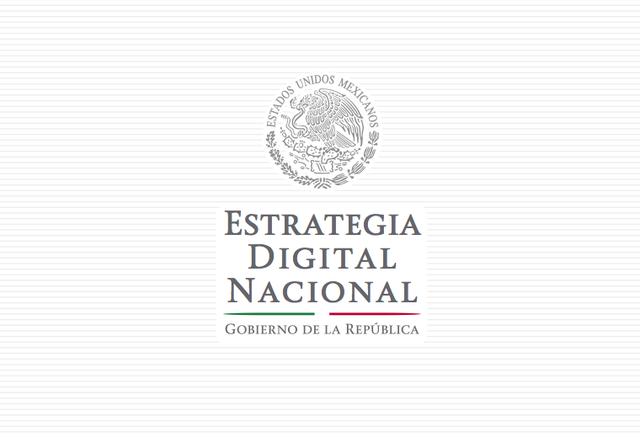 La Estrategia Digital Nacional