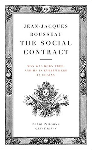 Jean Jacques Rousseau wrote The Social Contract - free individuals create a society and government