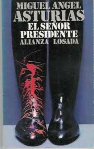 """Publicación del libro: """"El señor Presidente"""""""