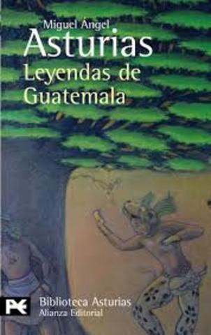 Publicó Leyendas de Guatemala.