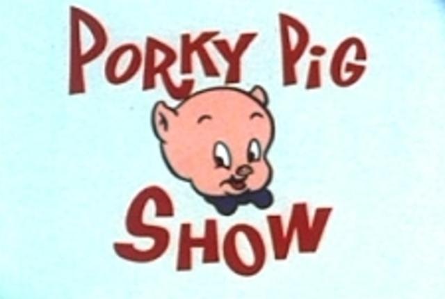 The Porky Pig Show