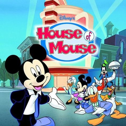 Disney's House of Mouse.