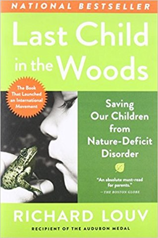 Richard Louv's influential novel Last Child in the Woods