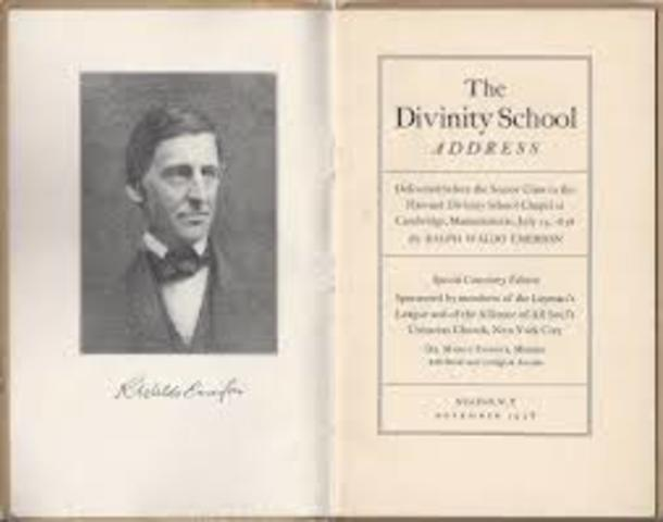 "Ralph Waldo Emerson gave the "" Divine School Address"""