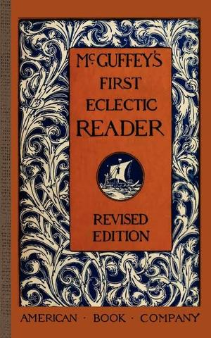 McGuffey's First Reader Published