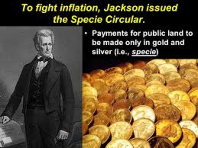 Andrew Jackson Issued Specie Circular