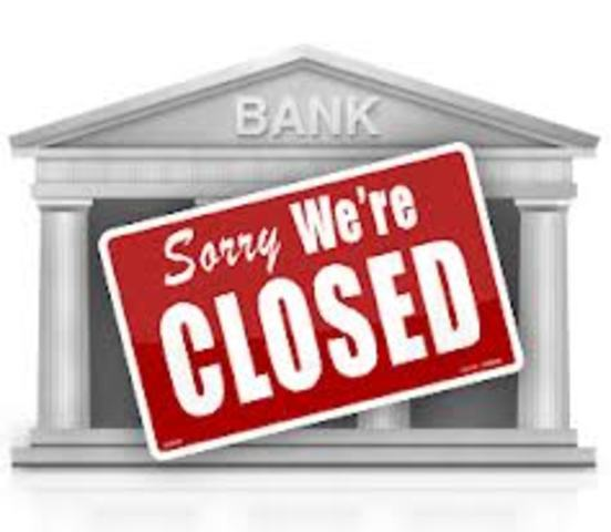 •	100, 000 Banks Have Failed