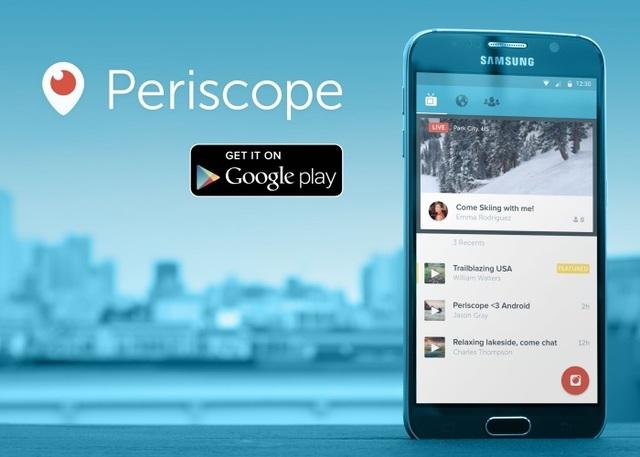 Periscope ahora también para Android