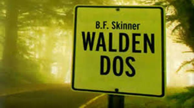 B. F. Skinner, ¨Walden Dos¨