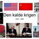 Den kalde krigen 1945   1990