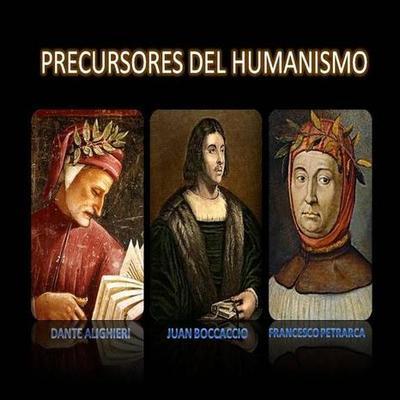 Precursores del Humanismo timeline