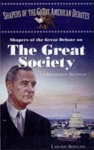 •	The Great Society (1964)