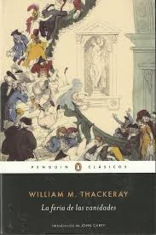 """William Thackeray ; """"La hoguera de las vanidades"""""""