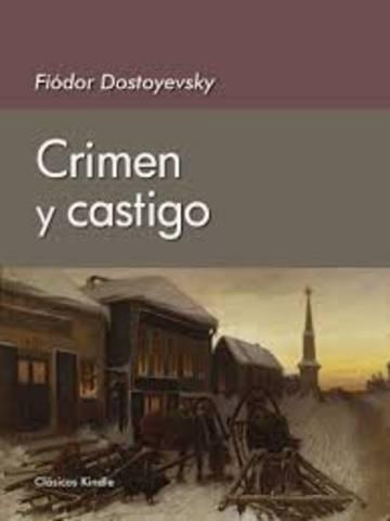 """Fiodor Dostoievski ; """"Crimen y castigo"""""""