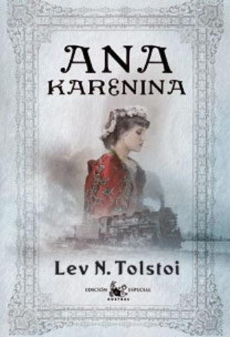 "Liev Tolstoi ; ""Ana Karenina"""