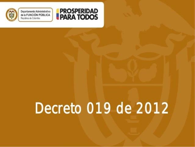 Decreto 019 DE 2012