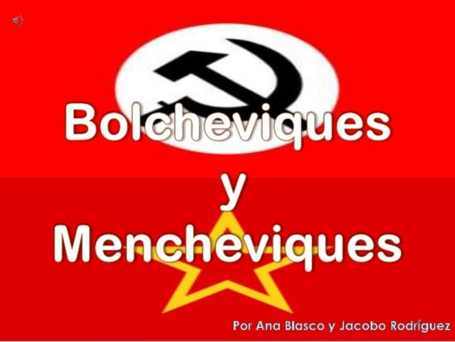 3) O Socialismo: Bolcheviques vs. Mencheviques