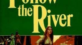 Follow the River timeline