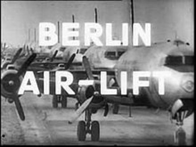 •Berlin Airlift