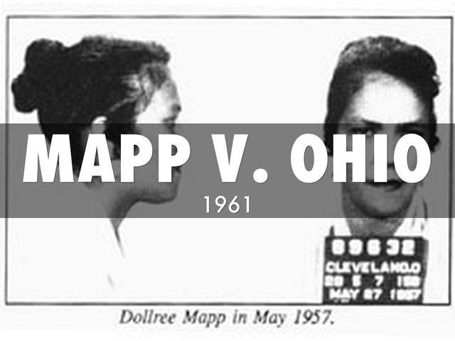 •Mapp v. Ohio