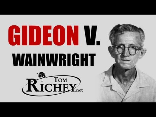 •Gideon v. Wainwright (1963)