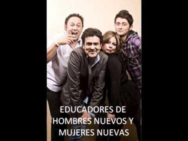 EDUCADORES DE HOMBRES NUEVOS