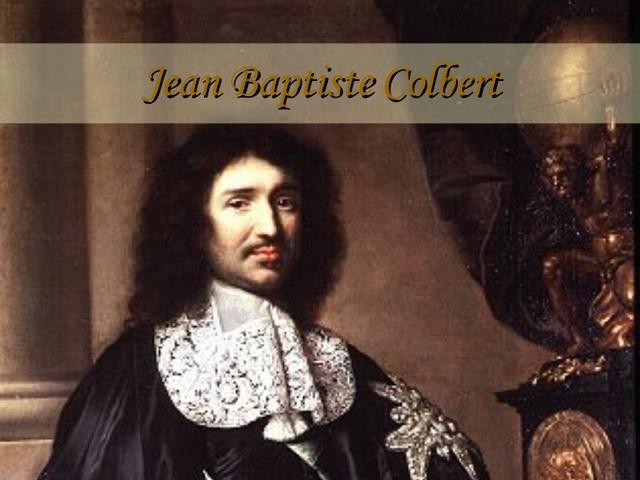 Jean Baptiste Colbert  Primera Escuela  formal de Ingeniería