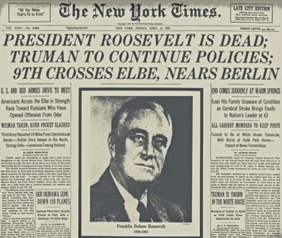 FDR Died / Harry Truman Became President