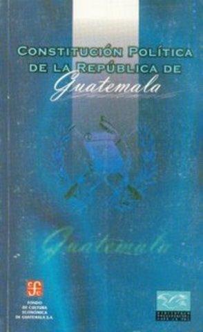 1985 CONSTITUCION POLITICA DE LA REPUBLICA DE GUATEMALA