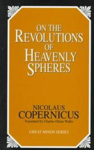 Publication of On The Revolution of the Heavenly Spheres