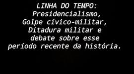 Linha do Tempo: Golpe cívico-militar e Ditadura militar timeline
