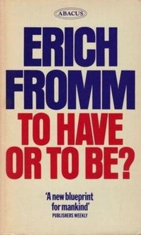 Ser o Tener- Erich Fromm