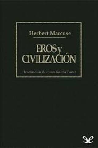 Eros y Civilización- MARCUSE