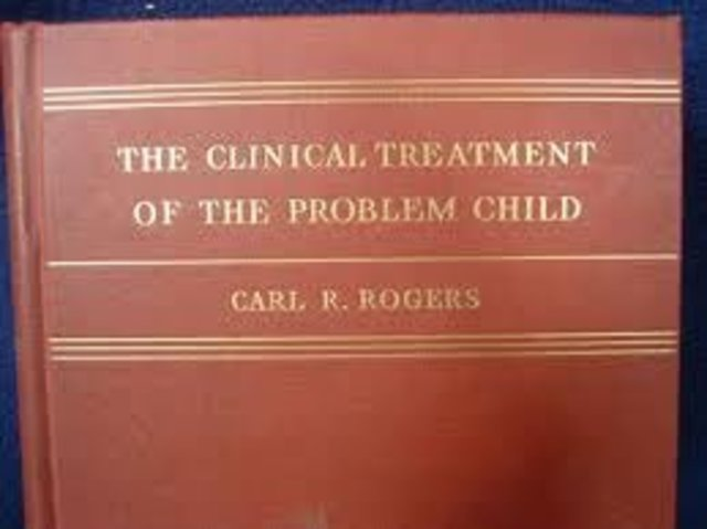 "Rogers: Publica su primer libro ""The Clinical Treatment of the Problem Child"""
