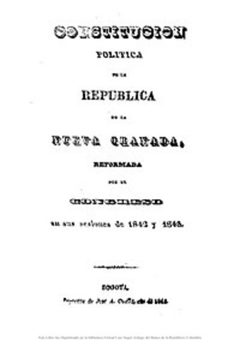 CONSTITUCIÓN POLÍTICA DE LA REPÚBLICA DE LA NUEVA GRANADA