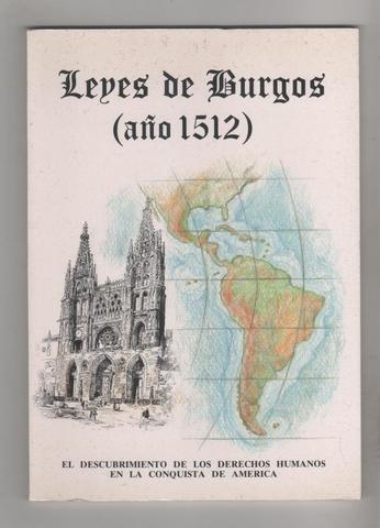 La Leyes de Burgos.