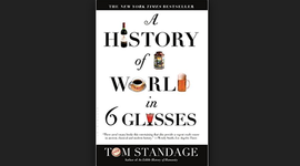 """A History of the World in 6 Glasses"" -Tom Standage (Timeline)"
