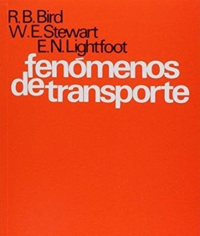 """""""Fenomenos de Transporte"""" por R.B. Bird"""