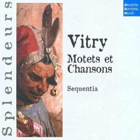 Motets et chansons / Philippe de Vitry